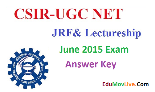 CSIR UGC NET JRF Answer Key 2015