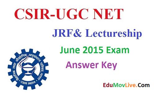 CSIR UGC NET JRF Answer Key 2015