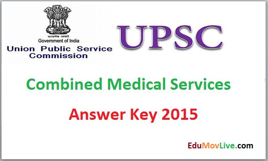 UPSC CMS Exam Answer Key 2015