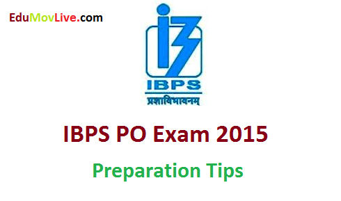 IBPS Bank PO Exam Preparation Tips