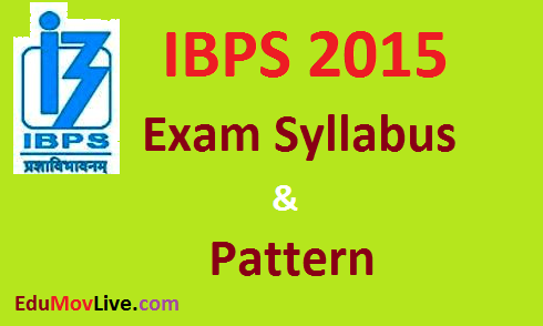 IBPS PO 2015 Exam Syllabus and Pattern