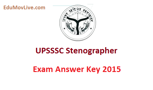 UPSSSC Stenographer Exam Answer Key 2015