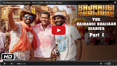 Bajrangi Bhaijaan Diaries