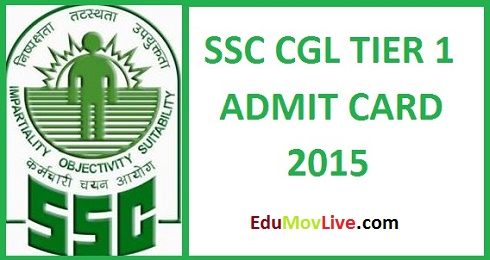 SSC CGL Tier 1 Admit Card 2015