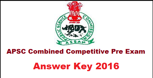 Assam APSC Combined Competitive Pre Exam Answer Key 2016