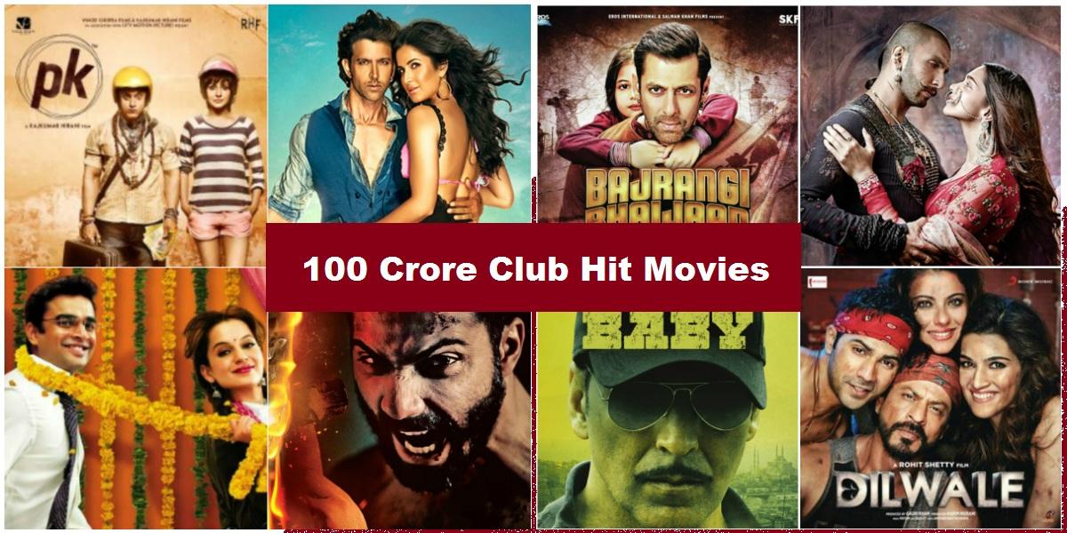 Bollywood 100 Crores Club Movies