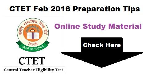 CTET Feb 2016 Preparation Tips