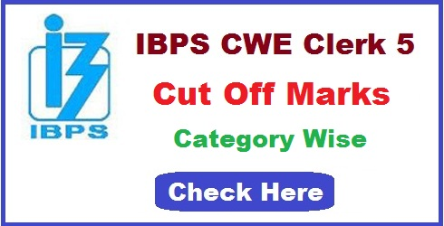 IBPS Clerk 5 Main Cut Off Marks 2015