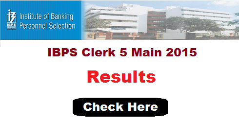 IBPS Clerk Mains Result 2015