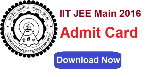 IIT JEE Main 2016 Admit Card