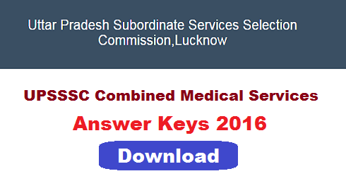UPSSSC Combined Medical Services Answer Key 2016