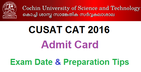 CUSAT CAT 2016 Admit Card