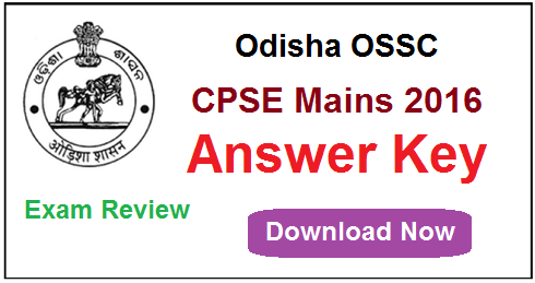 OSSC CPSE Mains Answer Key 2016`