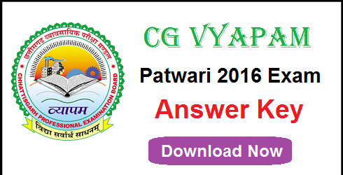 CG Vyapam Patwari Answer Key 2016
