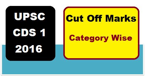upsc cds 1 cut off marks 2016