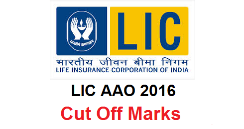 LIC AAO 2016 Cut Off Marks