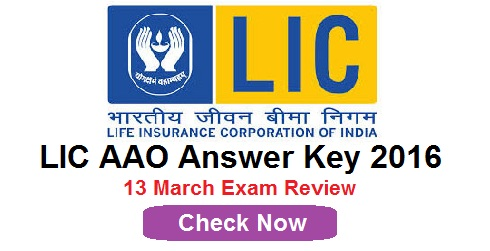 LIC AAO Answer Key 13th March 2016
