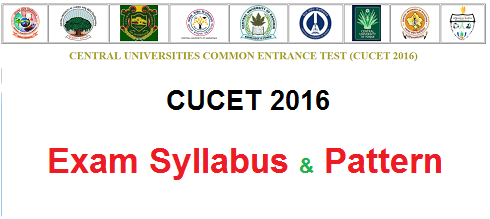 CUCET 2016 Exam Pattern and Syllabus