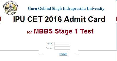 IPU CET MBBS 2016 Stage 1 Admit Card