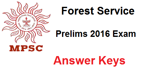 Maharashtra MPSC Forest Service Prelims Answer Key 2016