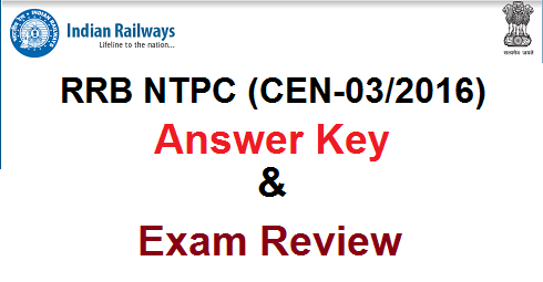 Railway RRB NTPC Answer Key 2016