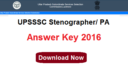 UPSSSC Steno/ PA Answer Key 2016 of 3rd April Exam | upsssc.gov.in