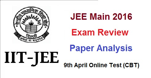 jee main 2016 exam review
