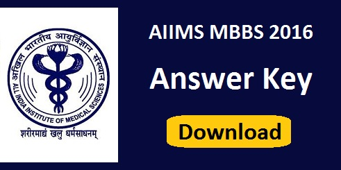 AIIMS MBBS 2016 Answer Key