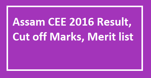 assam cee 2016 cut off marks