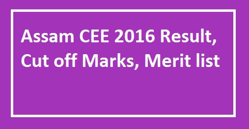 assam cee 2016 cut off marks