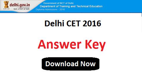 Delhi CET 2016 Answer Key