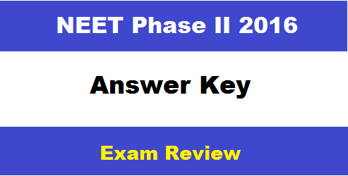 NEET 2 Answer Key 2016