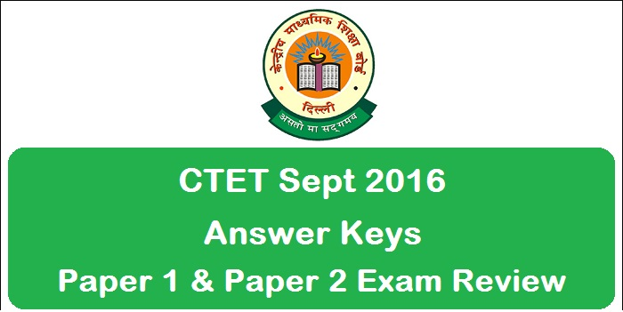 CTET Answer Key Sept 2016