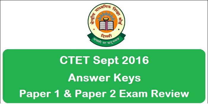 CTET Answer Key Sept 2016