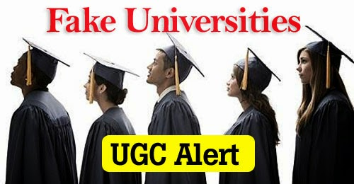 Fake Universities in India- UGC Updated Fake University and Colleges List 2016 in UP & Delhi
