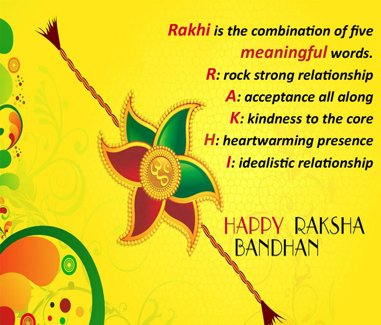 Rakhi is the combination of five meaningful words