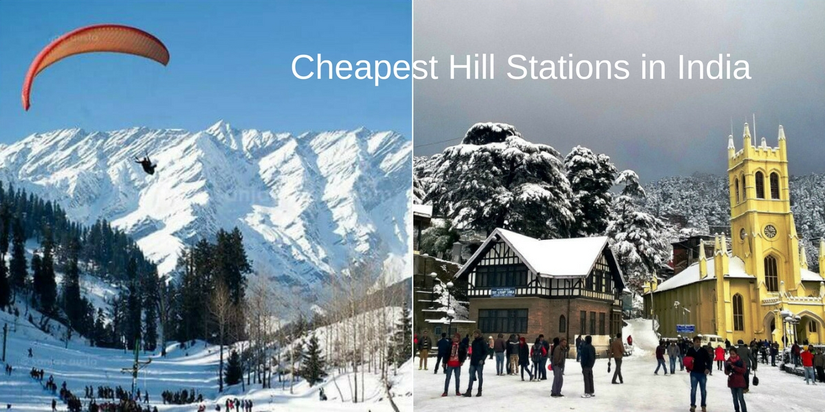 least expensive hill stations in India