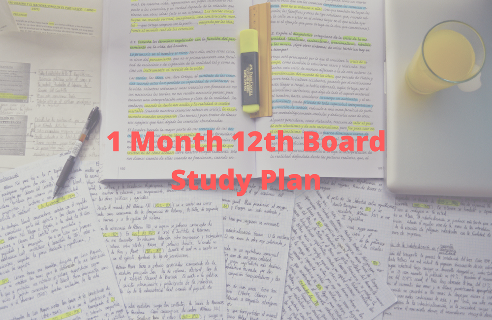 How to Prepare for Class 12th Board Exams in 1 Month