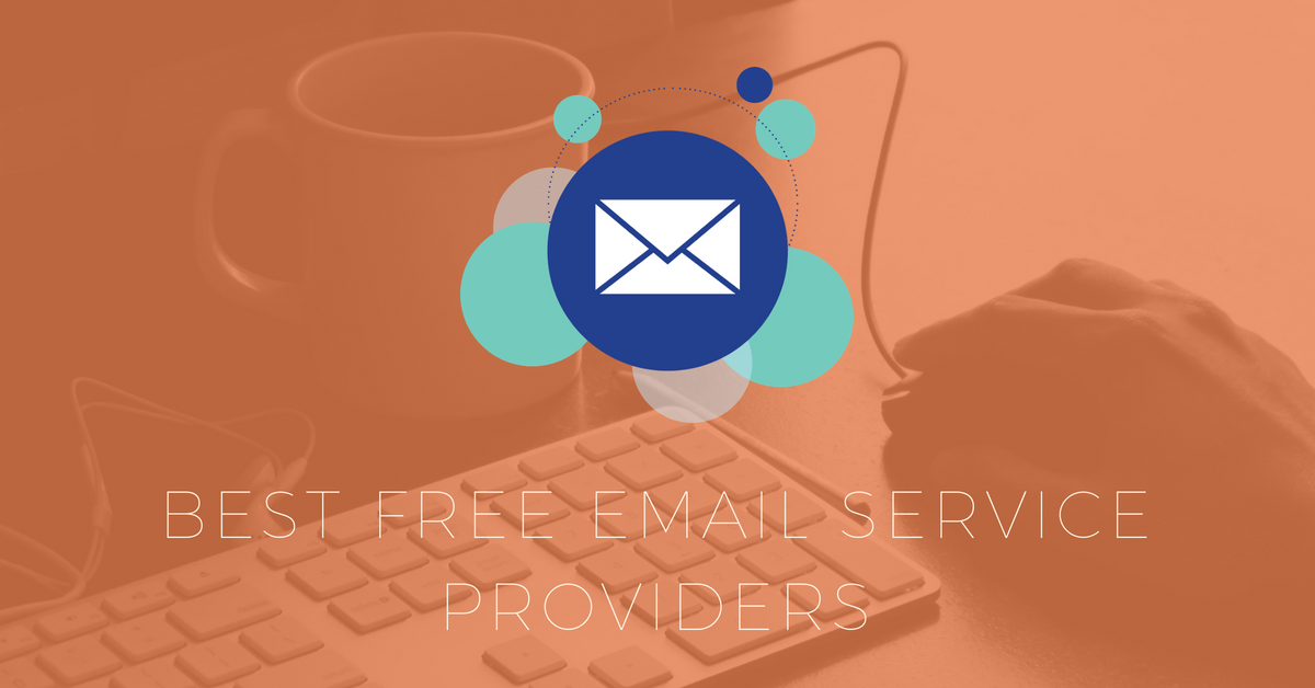5 of the Best Free Email Service Providers You can Choose